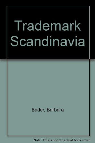 Trademark Scandinavia.: Bader, Barbara
