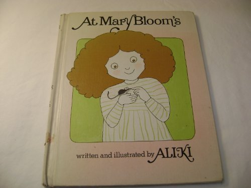9780688800482: At Mary Bloom's
