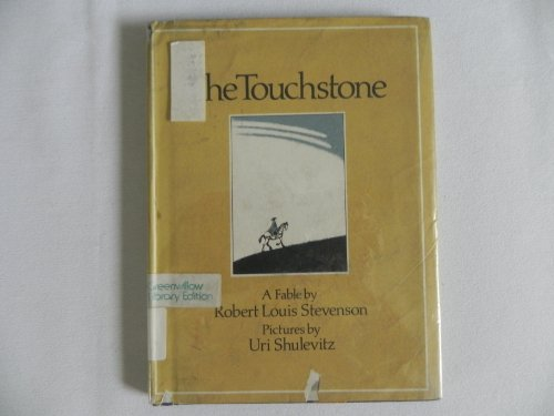 The Touchstone: Stevenson, Robert Louis, (and Uri Shulevitz)