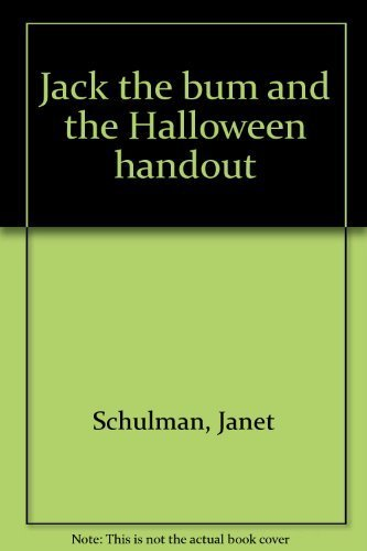 9780688800574: Jack the bum and the Halloween handout