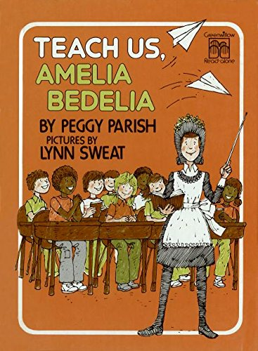9780688800697: Teach Us, Amelia Bedelia