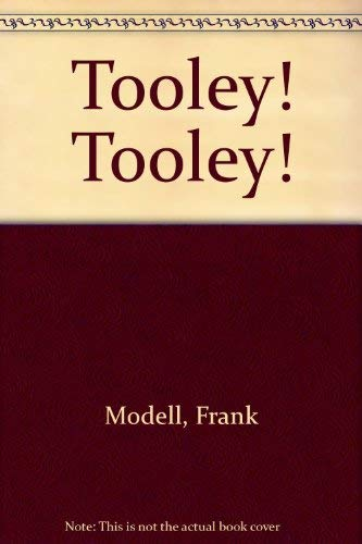 9780688800925: Tooley! Tooley!