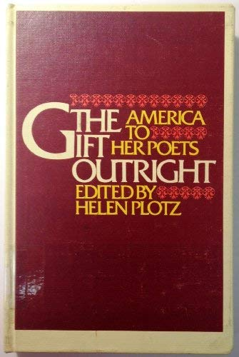 9780688801090: The Gift Outright: America to Her Poets