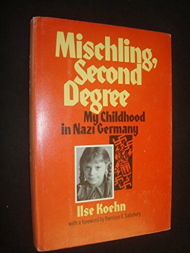 9780688801106: Mischling, second degree: My childhood in Nazi Germany