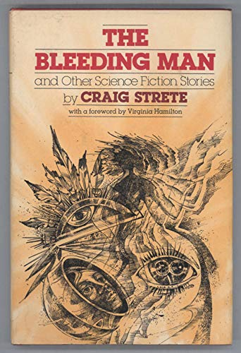 9780688801137: The Bleeding Man and Other Science Fiction Stories