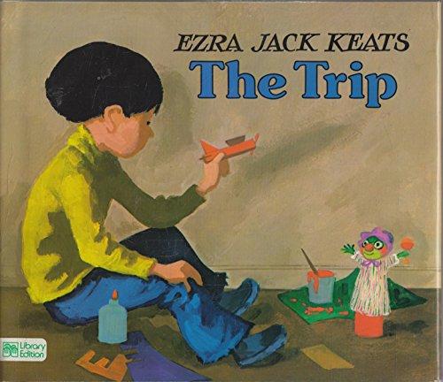 The Trip: Keats, Ezra Jack