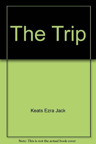 9780688801236: The Trip