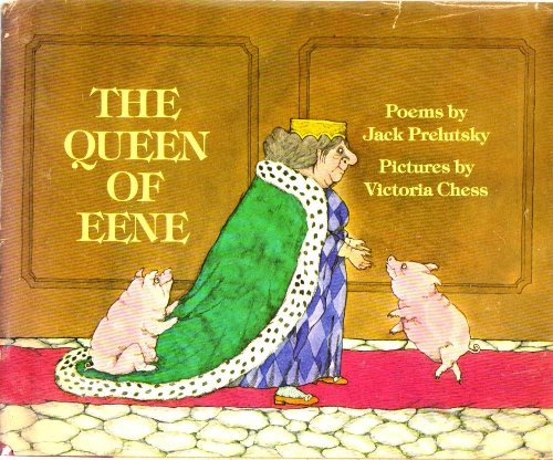 The queen of Eene (9780688801441) by Jack Prelutsky