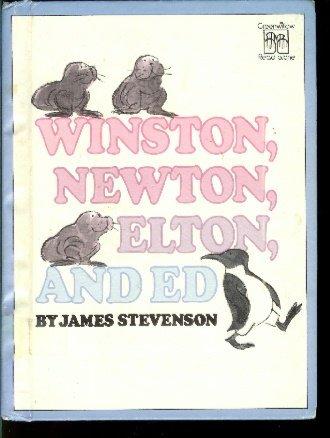 Winston, Newton, Elton, and Ed (Greenwillow read-alone): James Stevenson