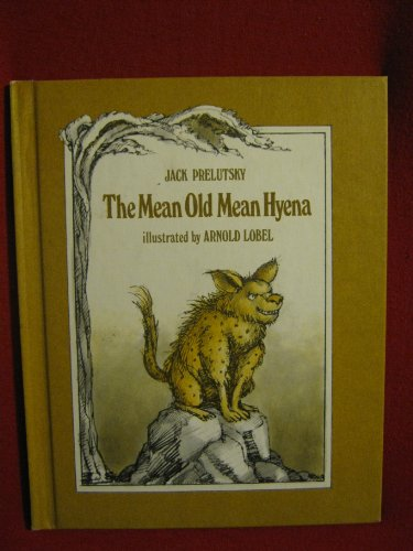 9780688801632: The Mean Old Mean Hyena