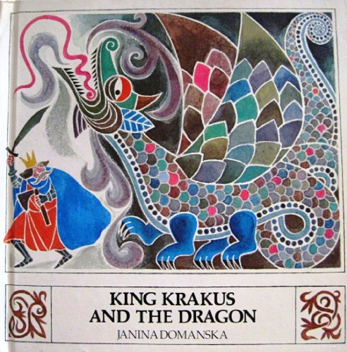 9780688801892: King Krakus and the dragon