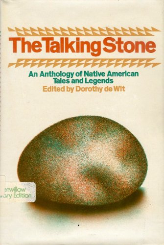 9780688802042: The Talking Stone: An Anthology of Native American Tales and Legends