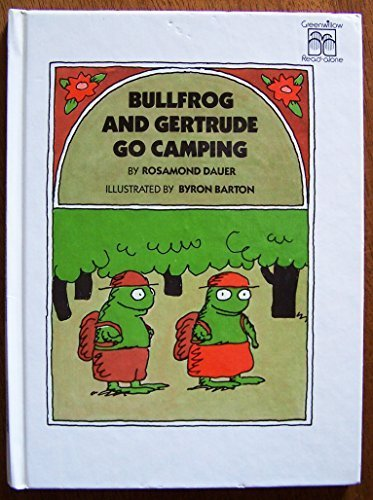 9780688802073: Bullfrog and Gertrude Go Camping (Greenwillow Read-Alone)