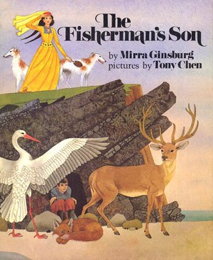 The Fisherman's Son: Adapted from a Georgian folktale: Mirra Ginsburg