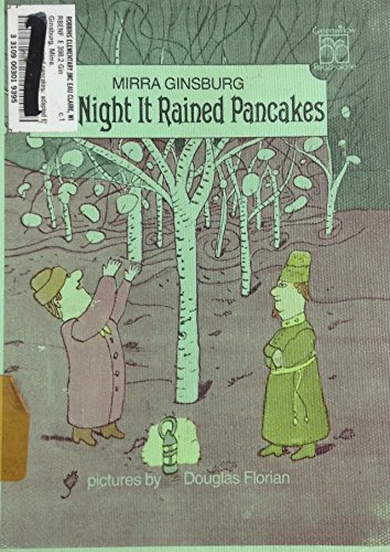 9780688802417: The Night It Rained Pancakes: Adapted from a Russian Folktale (Greenwillow Read-Alone Books)