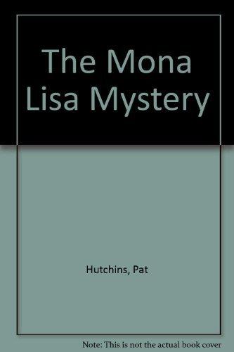 9780688802431: The Mona Lisa Mystery