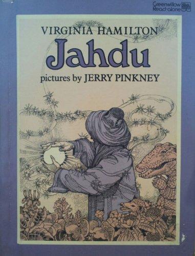 Jahdu (Greenwillow Read-Alone): Hamilton, Virginia; Pinkney, Jerry