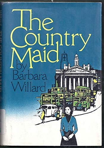 The country maid: Barbara Willard