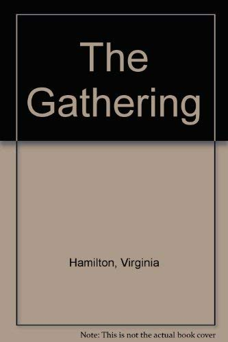 9780688802691: The Gathering