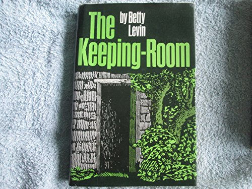 The Keeping-Room: Levin, Betty