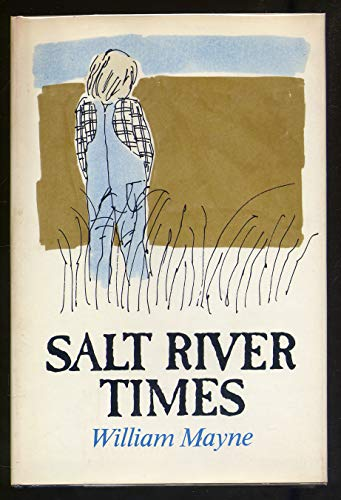 Salt River Times (0688803113) by William Mayne