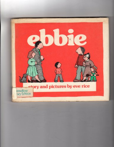 Ebbie (9780688840174) by Eve Rice