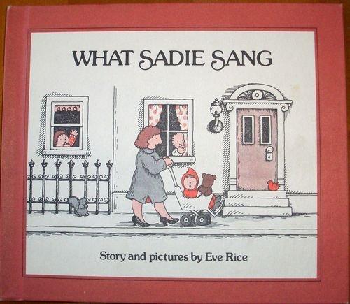 9780688840389: What Sadie Sang