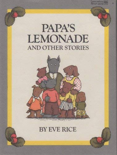 9780688840419: Papa's Lemonade and Other Stories