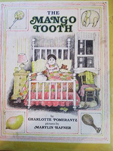 9780688840709: The mango tooth