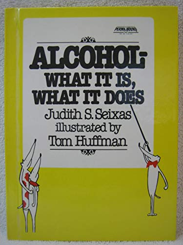 9780688840808: Alcohol--What It Is, What It Does (Greenwillow Read-Alone)