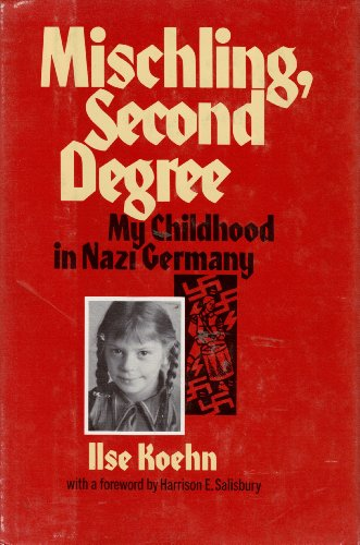 9780688841102: Mischling, Second Degree: My Childhood in Nazi Germany