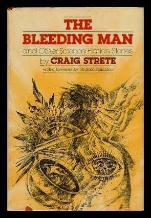 9780688841188: The Bleeding Man and Other Science Fiction Stories