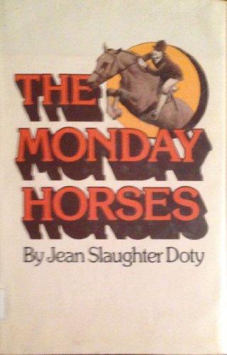 9780688841348: The Monday Horses