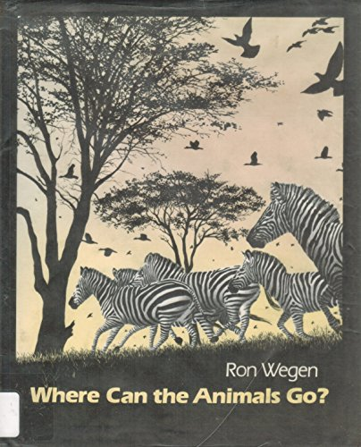 9780688841379: Where Can the Animals Go?