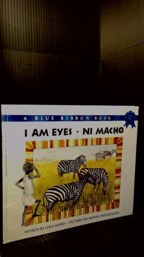 I Am Eyes: Ni Macho: Ward, Leila, Hogrogian, Nonny