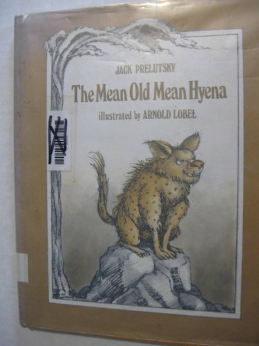 9780688841638: The Mean Old Mean Hyena
