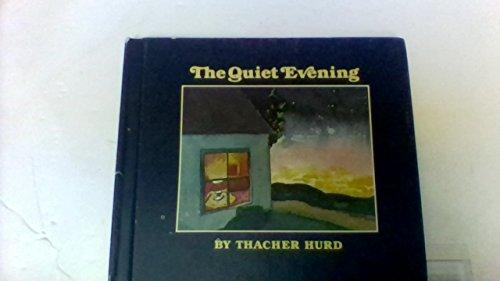 9780688841669: The quiet evening