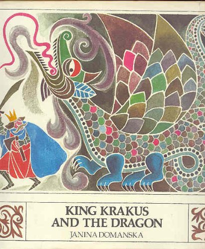 9780688841898: King Krakus and the Dragon