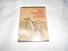 9780688841935: When Grandfather Journeys into Winter