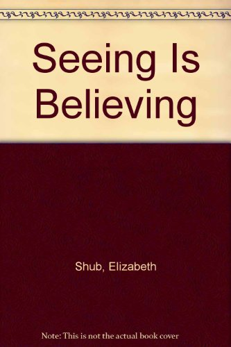 Seeing Is Believing: Elizabeth Shub
