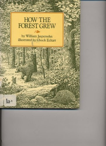 9780688842321: How the forest grew (Greenwillow read-alone books)