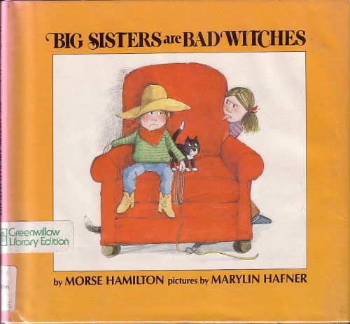 9780688842680: Big Sisters Are Bad Witches