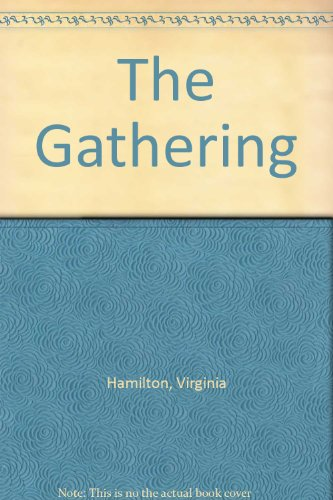 9780688842697: The Gathering [Hardcover] by