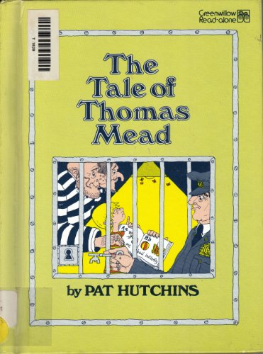 The Tale of Thomas Mead (Greenwillow Read-Alone): Pat Hutchins