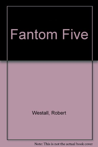 9780688842864: Fantom Five