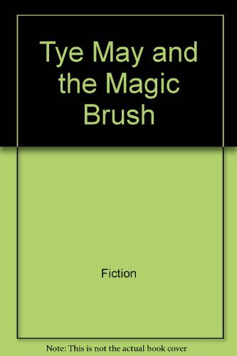 9780688842901: Tye May and the Magic Brush (School Survival Guide)