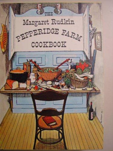 Margaret Rudkin Pepperidge Farm Cookbook: Margaret Rudkin
