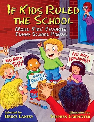 If Kids Ruled the School: Kids' Favorite: Bruce Lansky