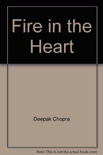 9780689034596: Fire in the Heart; a Spiritual Guide for Teens