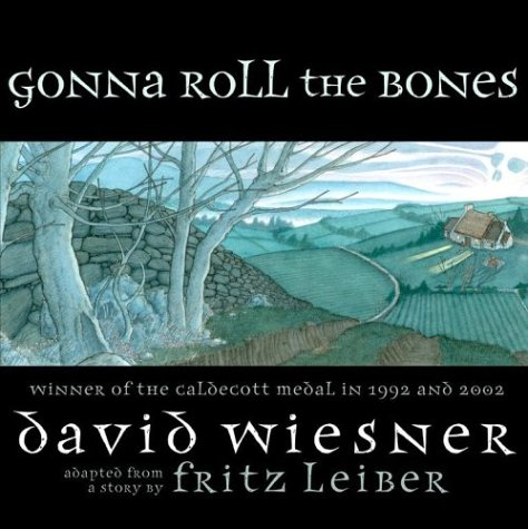 Gonna Roll The Bones * S I G N E D *: Leiber, Fritz; Adapted by Sarah Thomson; Illustrated AND ...